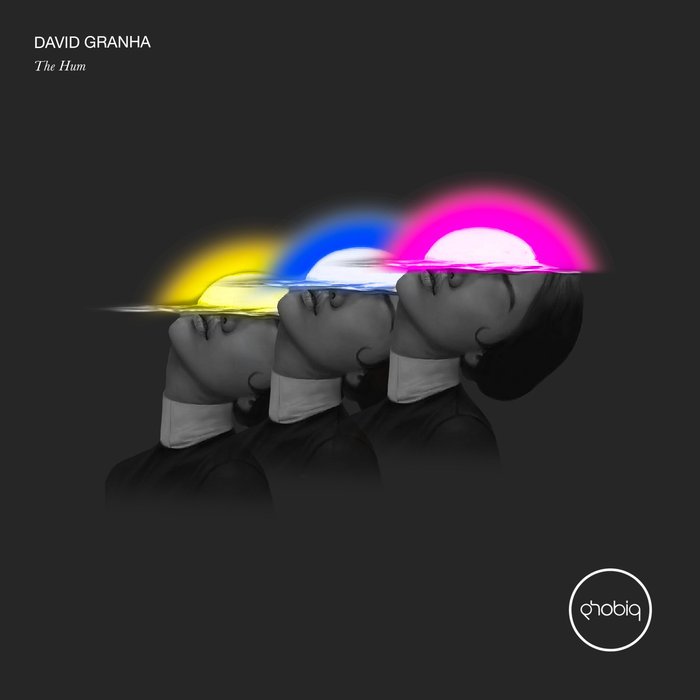 DAVID GRANHA - The Hum