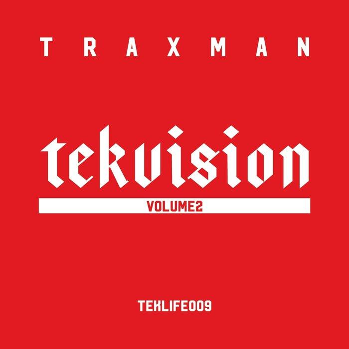 TRAXMAN - Tekvision Vol 2