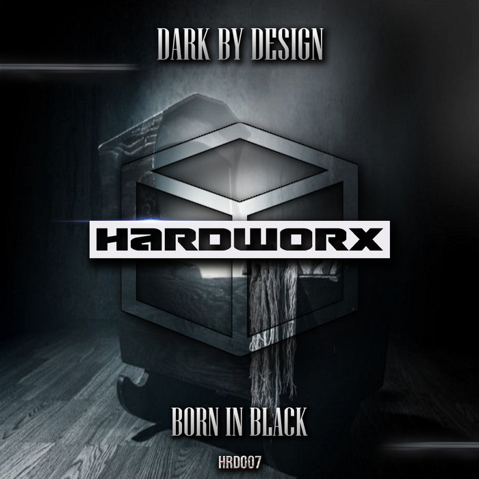 DARK BY DESIGN - Born In Black