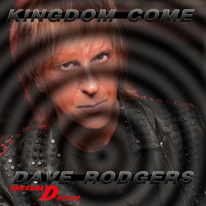DAVE RODGERS - Kingdom Come