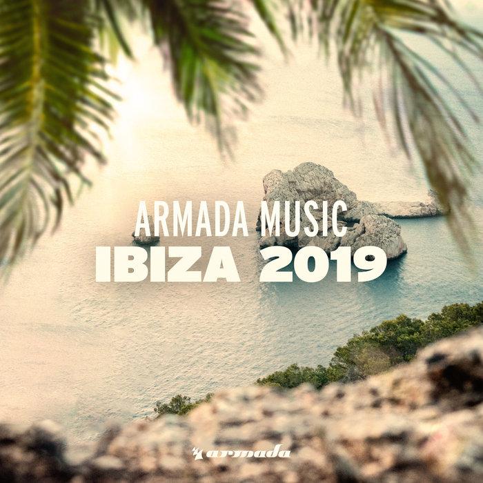 VARIOUS - Armada Music: Ibiza 2019