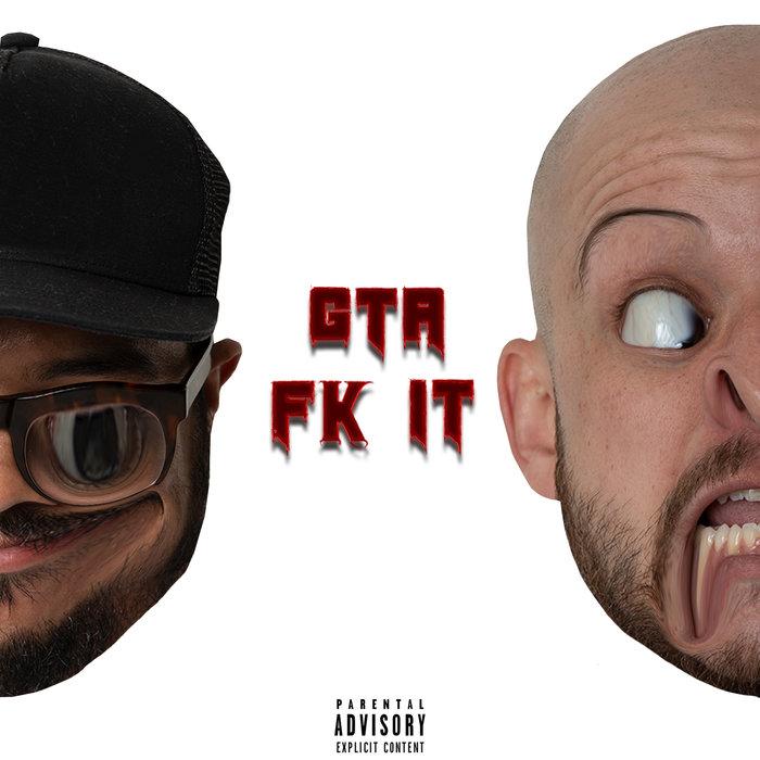 GTA - FK IT (Explicit)