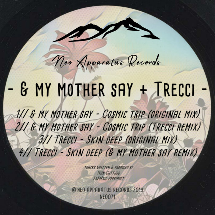 & MY MOTHER SAY & TRECCI - Neo071