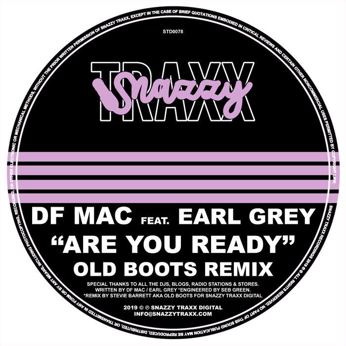 DF MAC feat EARL GREY - Are You Ready