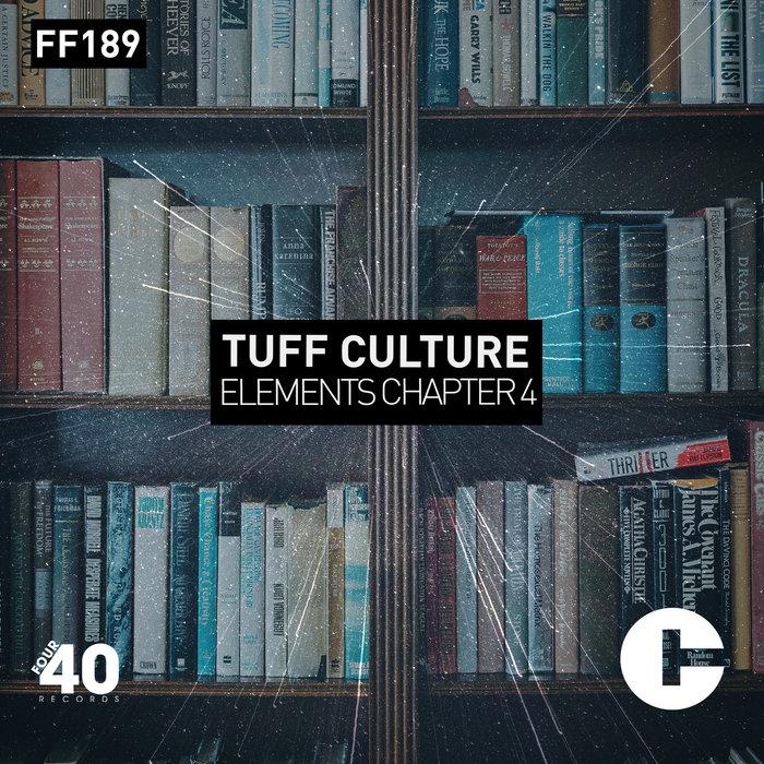 TUFF CULTURE - Elements 4