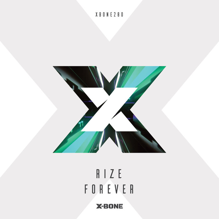 RIZE - Forever