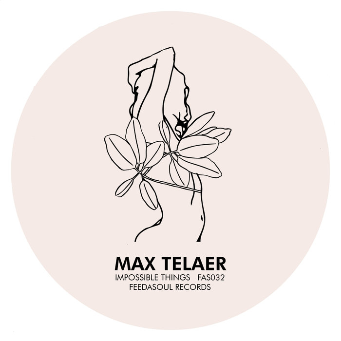MAX TELAER - Impossible Things