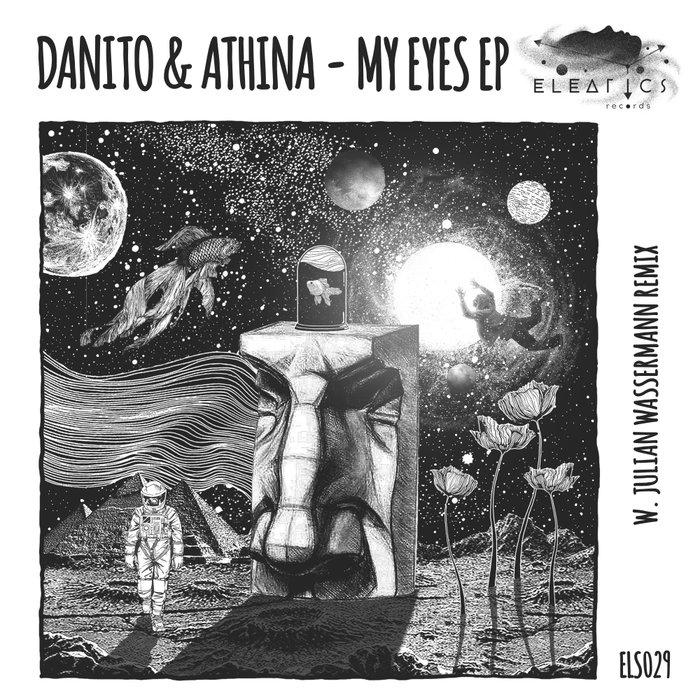 DANITO & ATHINA - My Eyes EP