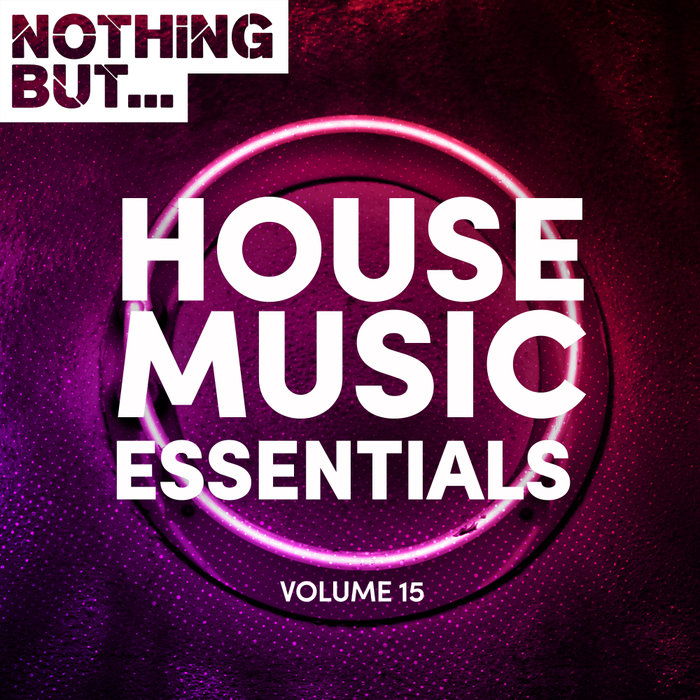 VARIOUS - Nothing But... House Music Essentials Vol 15