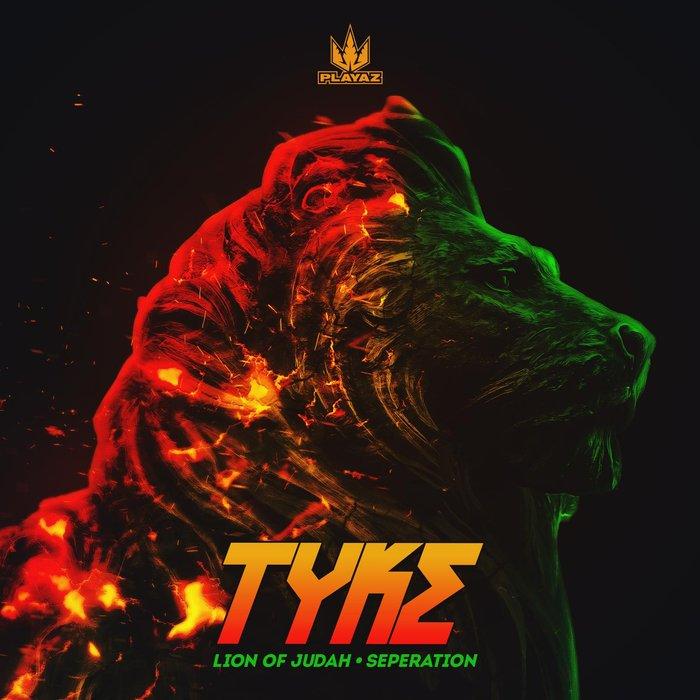 TYKE - Lion Of Judah/Seperation