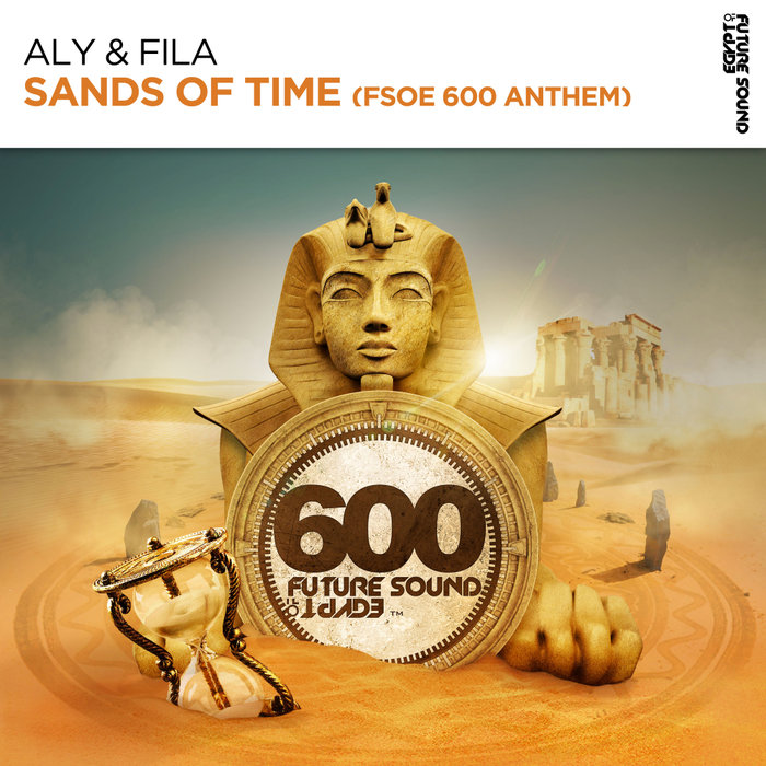 ALY & FILA - Sands Of Time