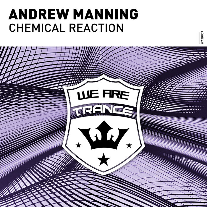 ANDREW MANNING - Chemical Reaction