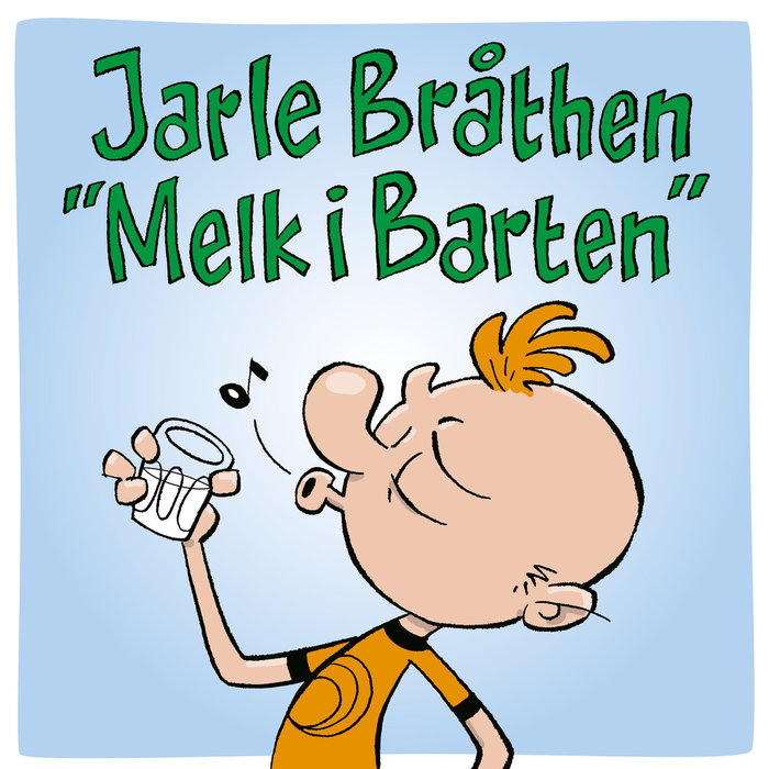 JARLE BRATHEN - Melk I Barten