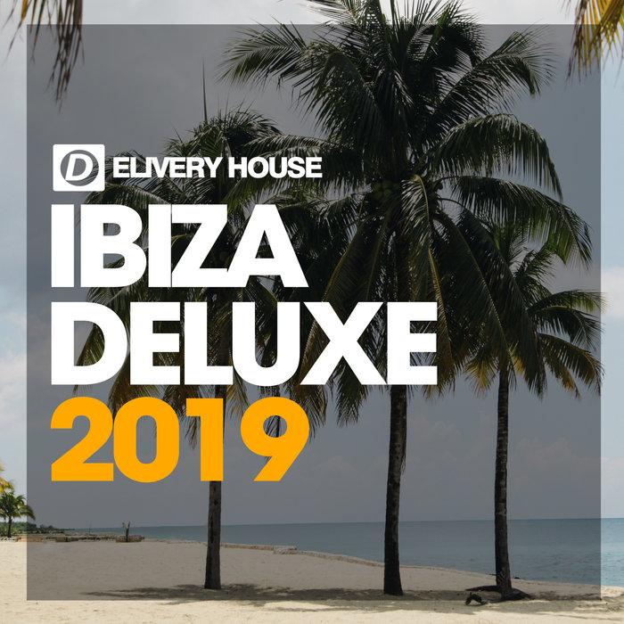 VARIOUS - Ibiza Deluxe 2019
