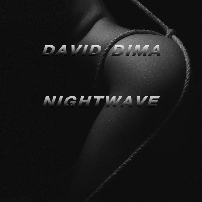 DAVID DIMA - Nightwave