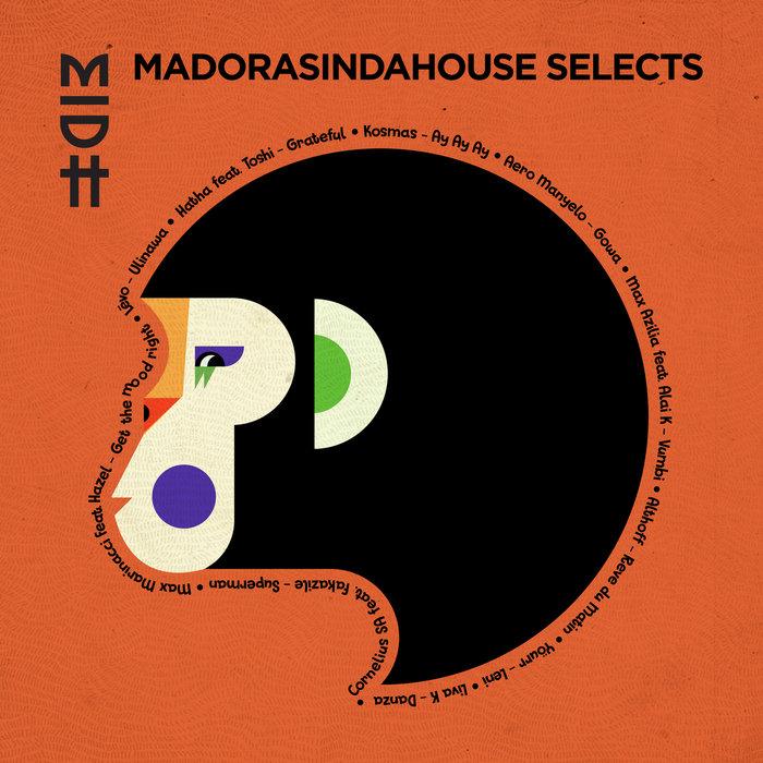 VA – Madorasindahouse Selects [Madorasindahouse Records]
