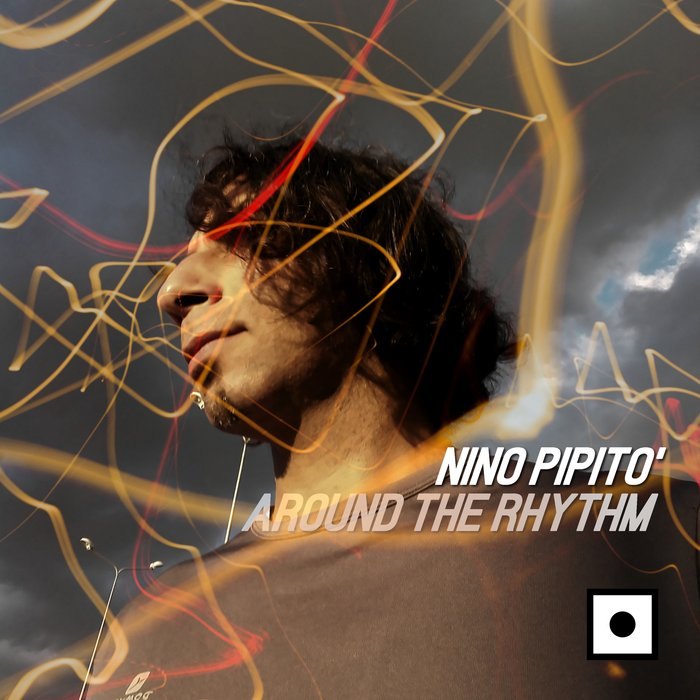 NINO PIPITO' - Around The Rhythm