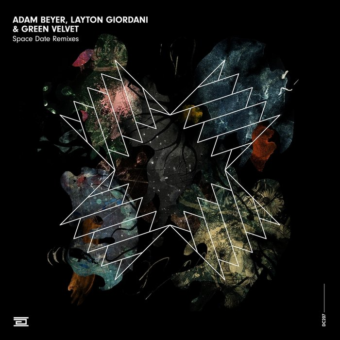 ADAM BEYER/LAYTON GIORDANI/GREEN VELVET - Space Date (Remixes)