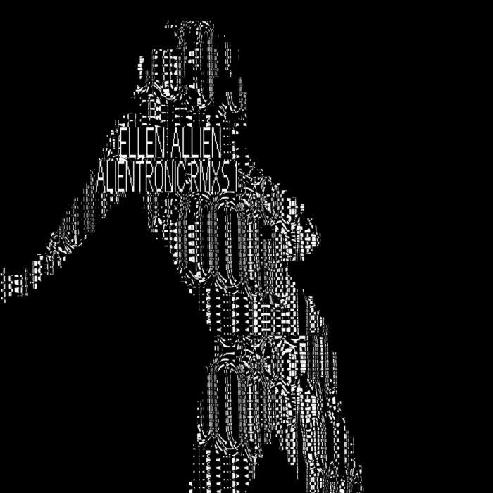 ELLEN ALLIEN - Alientronic Remixes 1