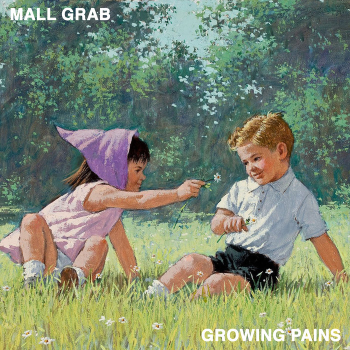 MALL GRAB - Growing Pains
