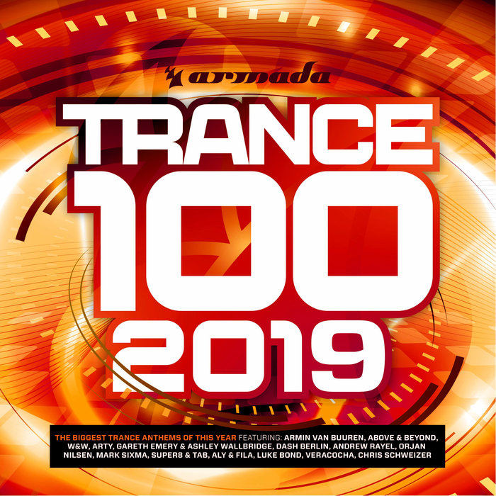VARIOUS - Trance 100 - 2019 (Armada Music)