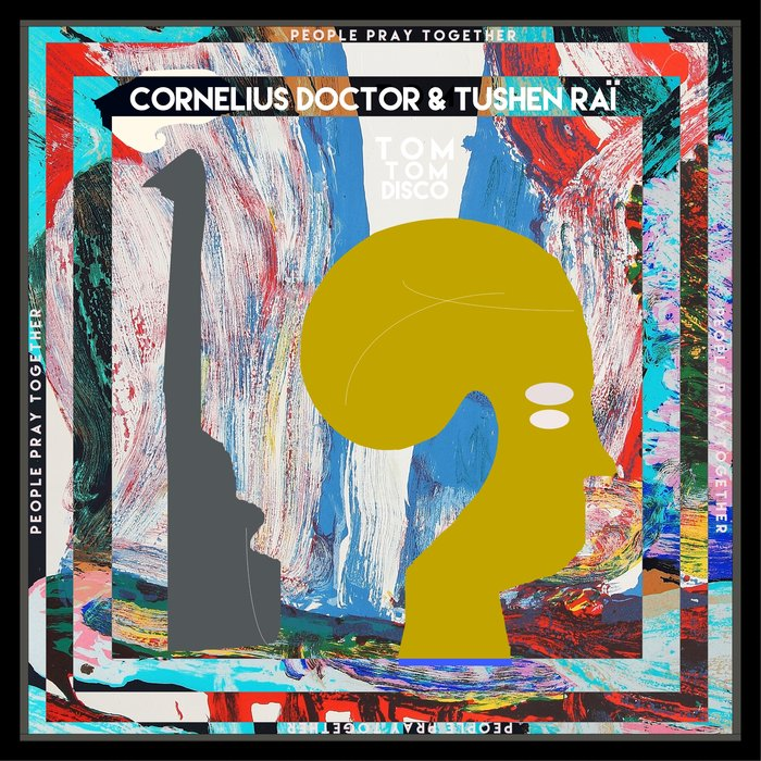 CORNELIUS DOCTOR & TUSHEN RAI - People Pray Together