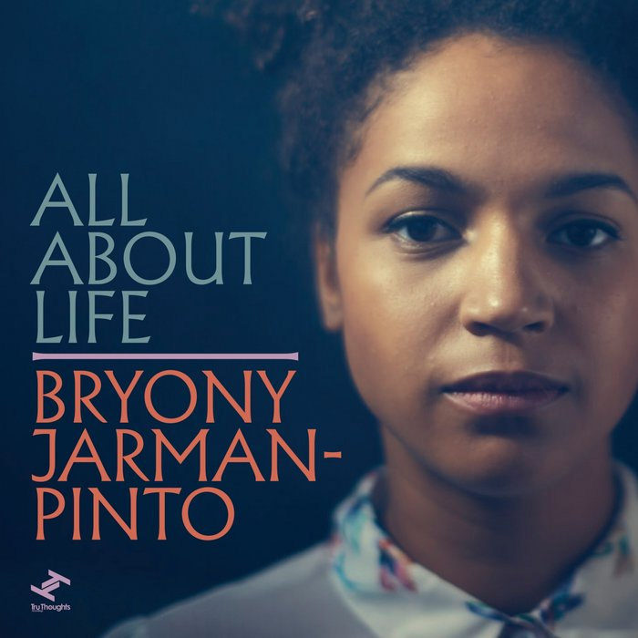 BRYONY JARMAN-PINTO - All About Life