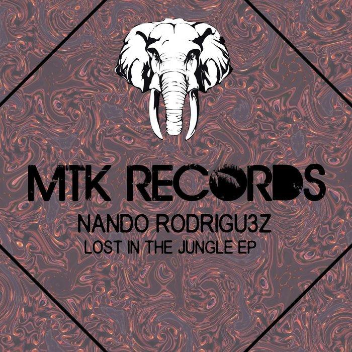 NANDO RODRIGU3Z - Lost In The Jungle EP