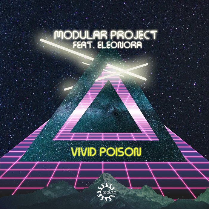 MODULAR PROJECT feat ELEONORA - Vivid Poison