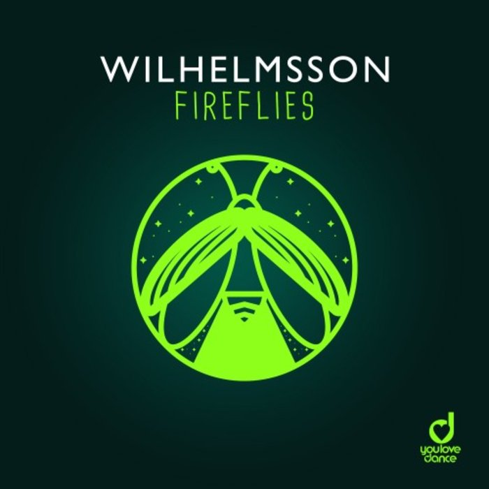 WILHELMSSON - Fireflies