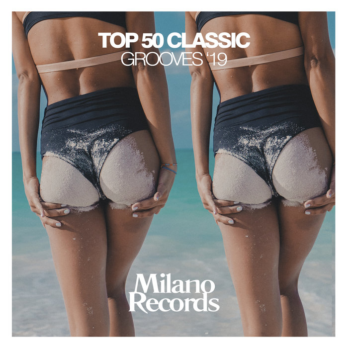VARIOUS - Top 50 Classic Grooves '19