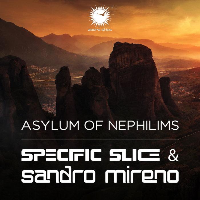 SPECIFIC SLICE & SANDRO MIRENO - Asylum Of Nephilims