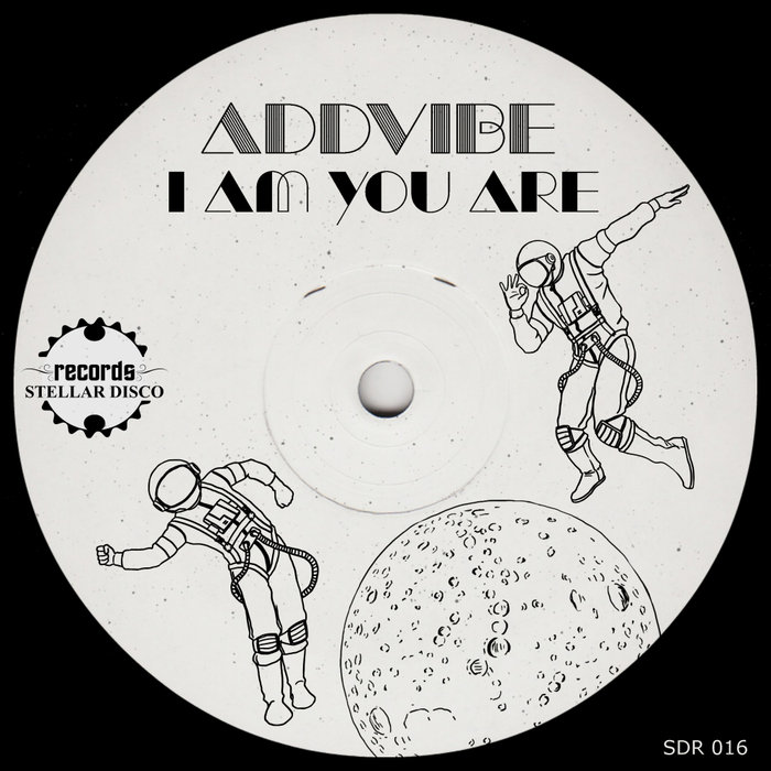 ADDVIBE - I Am You Are