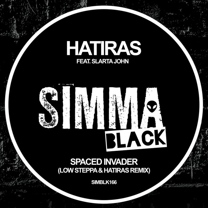 HATIRAS feat SLARTA JOHN - Spaced Invader
