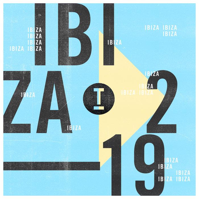 VARIOUS - Toolroom Ibiza 2019 Vol 2