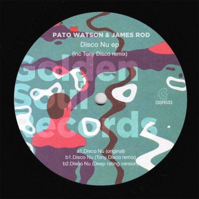 PATO WATSON & JAMES ROD - Disco Nu