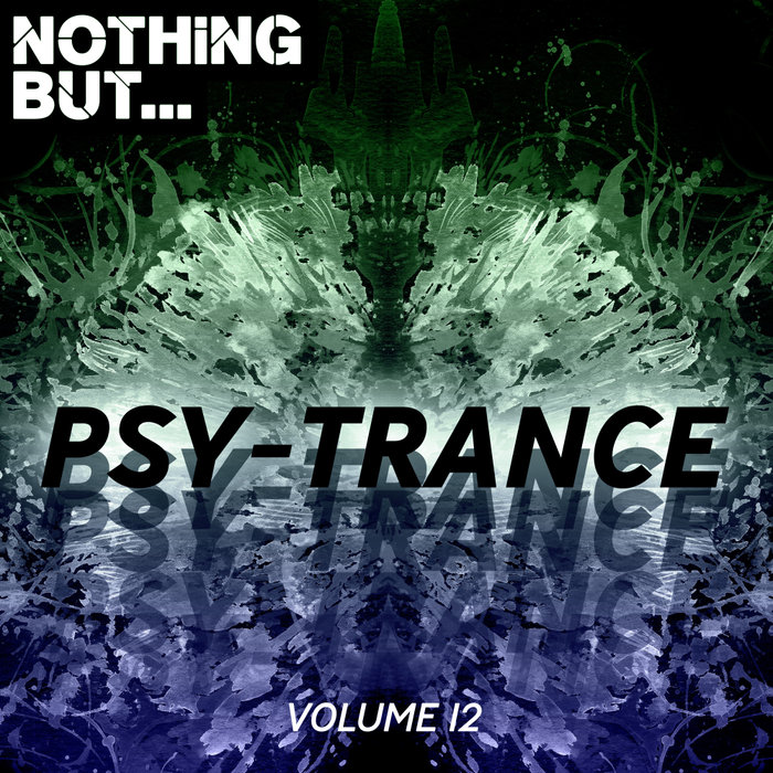 VARIOUS - Nothing But... Psy Trance Vol 12