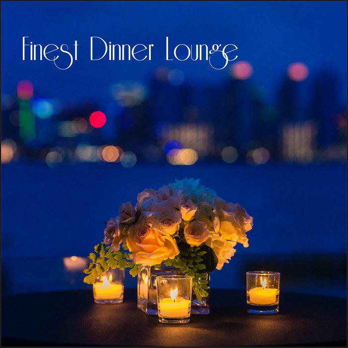 VARIOUS - Finest Dinner Lounge