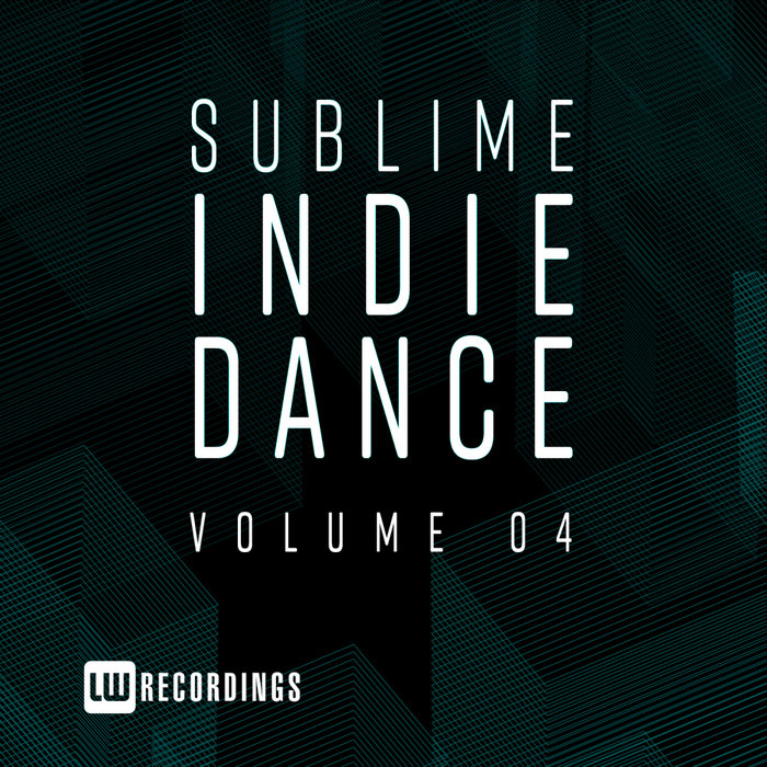 VARIOUS - Sublime Indie Dance Vol 04