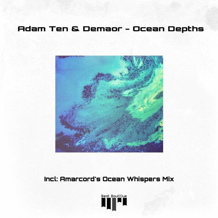 ADAM TEN/DEMAOR - Ocean Depths