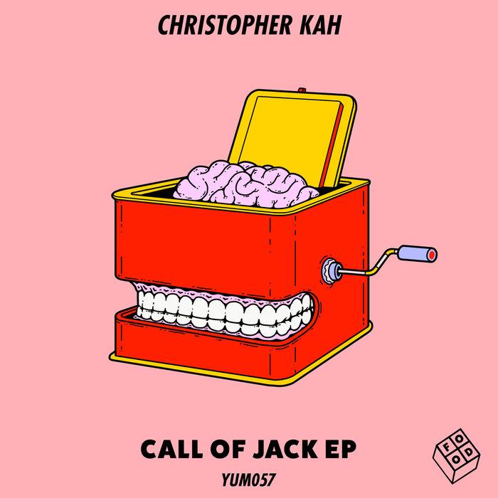 CHRISTOPHER KAH - Call Of Jack EP