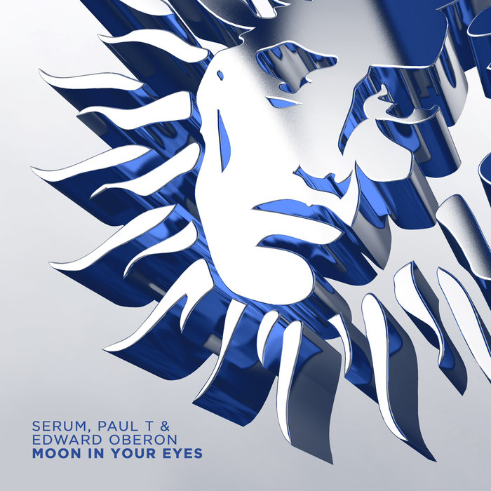 SERUM/PAUL T & EDWARD OBERON - Moon In Your Eyes