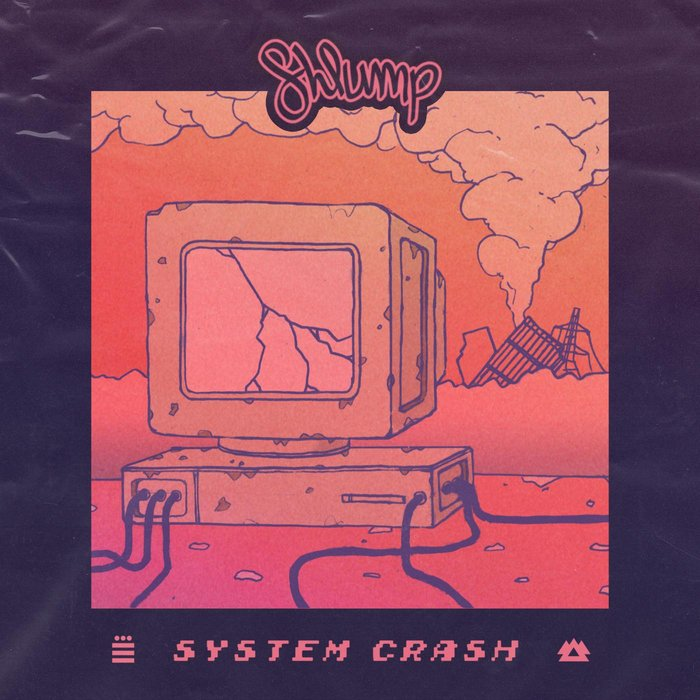 SHLUMP - System Crash EP