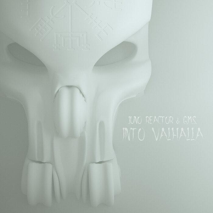 JUNO REACTOR - Into Valhalla