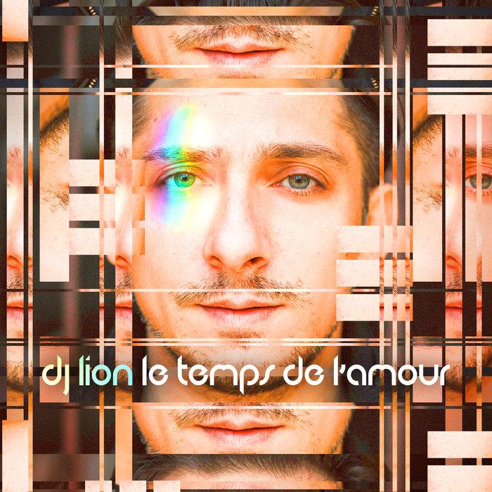 DJ LION - Le Temps De L'amour