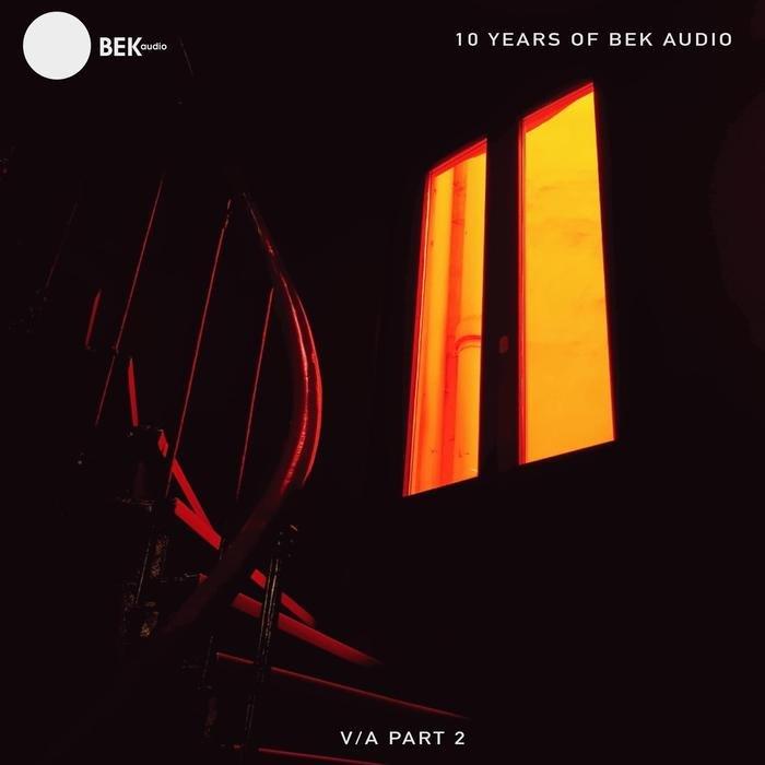 PTTRN/GARY BECK/PETTER B/ALAN FITZPATRICK/GARY BECK/JX-216 - 10 Years Of BEK Audio Part 2