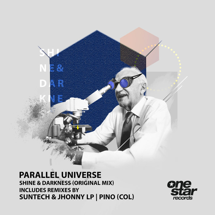 PARALLEL UNIVERSE - Shine & Darkness