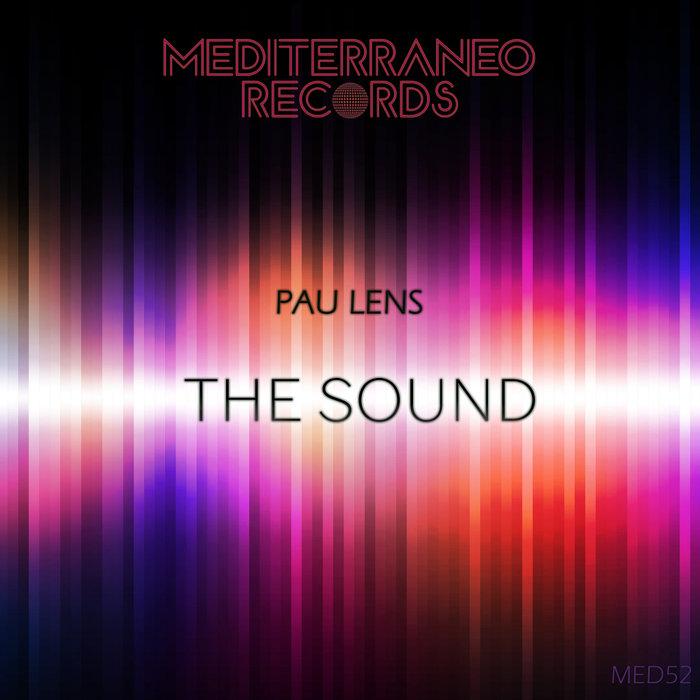 DJ PAU LENS - The Sound