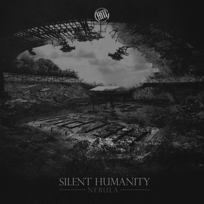 SILENT HUMANITY - Nebula