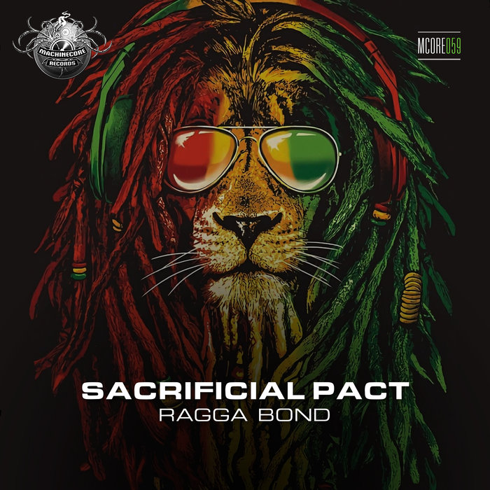 SACRIFICIAL PACT - Ragga Bond